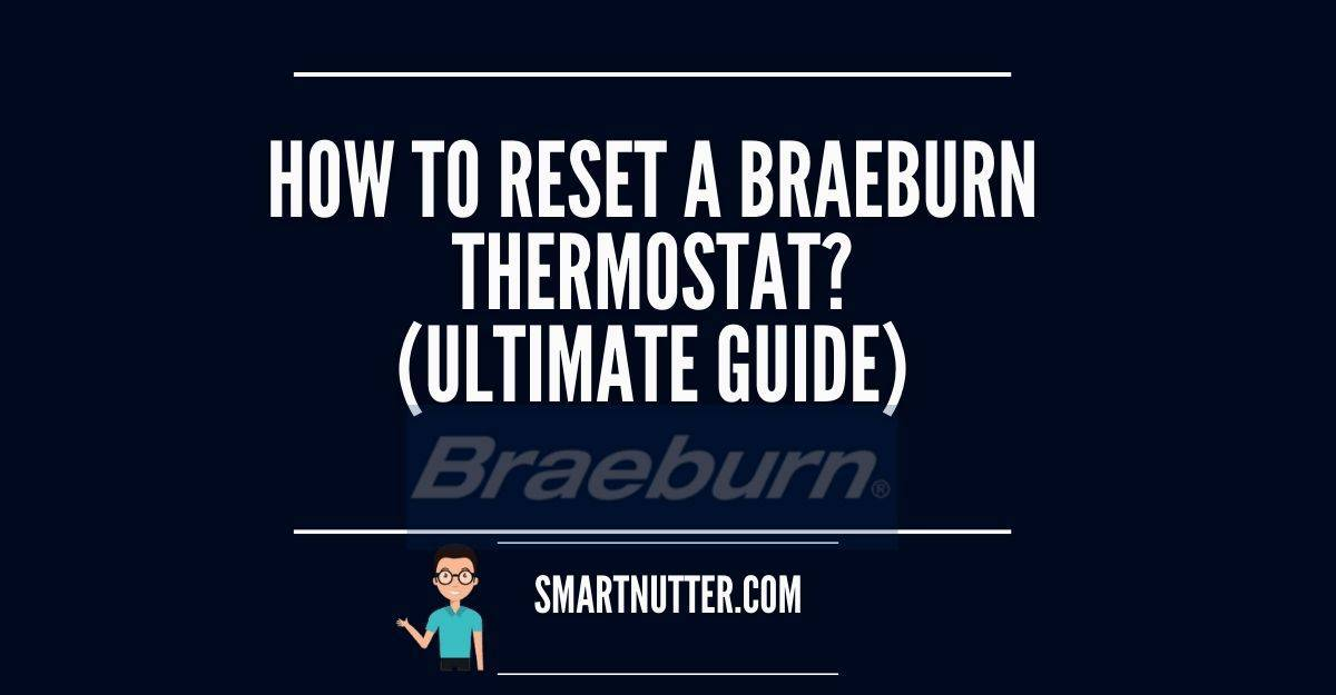 how to reset braeburn thermostat